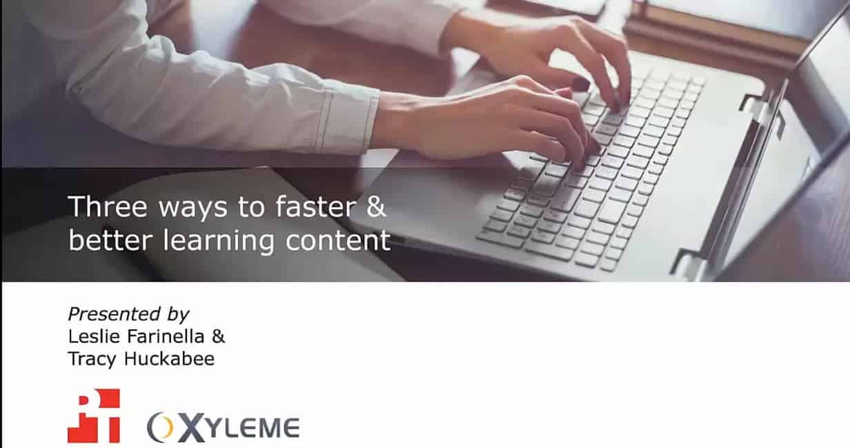 3 Ways to Faster and Better Learning Content
